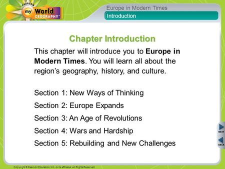Europe in Modern Times Copyright © Pearson Education, Inc. or its affiliates. All Rights Reserved. This chapter will introduce you to Europe in Modern.