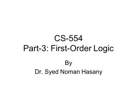 CS-554 Part-3: First-Order Logic