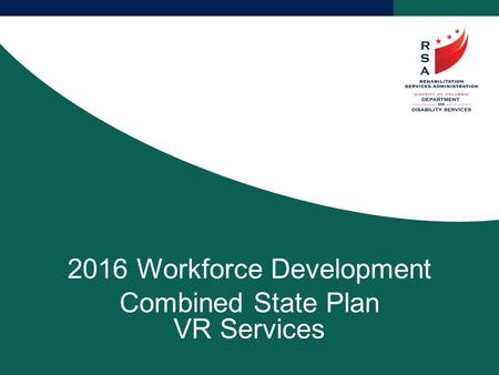 2016 Workforce Development Combined State Plan VR Services.