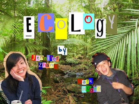 For the AP Biology AP test  Ecology is the scientific study of animals, their environments, and how they react with them.