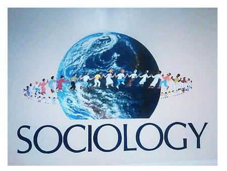 What is Sociology? Sociology is the systematic study of human society and social interaction. Systematic studies apply both theoretical perspectives and.
