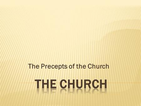 The Precepts of the Church