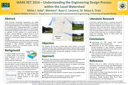 WARE RET 2014 – Understanding the Engineering Design Process within the Local Watershed Mirko I. Soko 1, Mentors 2 : Ryan C. Locicero, Dr. Maya A. Trotz.