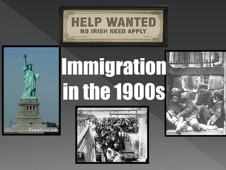 "Immigration in the 1900s. ""Old Immigration"" When the 13 colonies were established, most immigrants to America were from England. Between 1840-1850, 1.5."