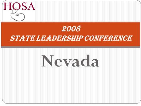 Nevada 2008 State Leadership Conference. HEALTH SCIENCE Events.
