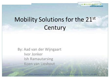 Mobility Solutions for the 21st Century
