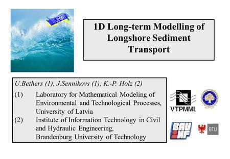 1D Long-term Modelling of Longshore Sediment Transport