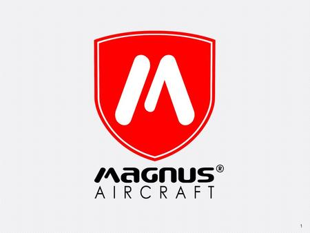 1. 2 Content: ► 1pc Magnus Fusion Aircraft Vantage ► 1pc - Notebook based workstation for camera control and video display and storage ► 1pc - Peripherals.
