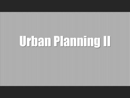 Urban Planning II. Jakub Vorel Petr Klápště 13 31 The skills delivered by the course 1.To read and interpret the data used for spatial planning 2.To.