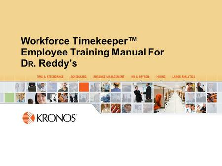 0000-04_name Workforce Timekeeper™ Employee Training Manual For D R. Reddy's.