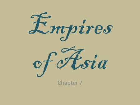 Empires of Asia Chapter 7. Three Muslim Empires Section 1 Ottoman Persian Mogul.