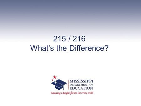 215 / 216 What's the Difference?. This training is designed to provide administrators with clear guidelines for the provision of speech and language services.