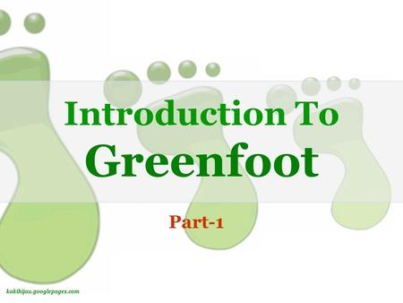 Kakihijau.googlepages.com Introduction To Greenfoot Part-1.