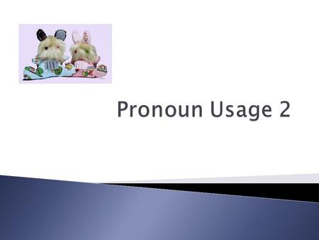  The objective pronoun form is used as object of a preposition.  The problem of which pronoun form to use as the object of a preposition arises only.