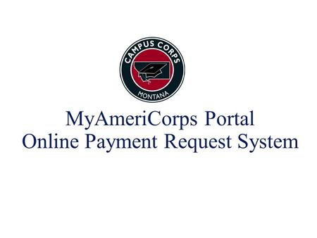 MyAmeriCorps Portal Online Payment Request System.