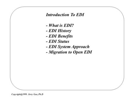 Introduction To EDI - What is EDI? - EDI History - EDI Benefits