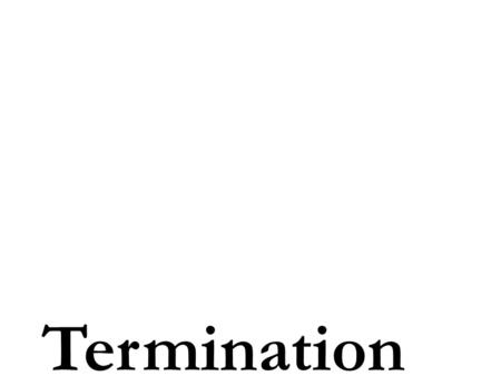 Termination. Purpose of Termination Time Period: 1953- 1970 The policy hoped to terminate the responsibility that the federal government had with Native.