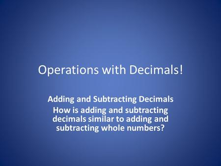 Operations with Decimals!