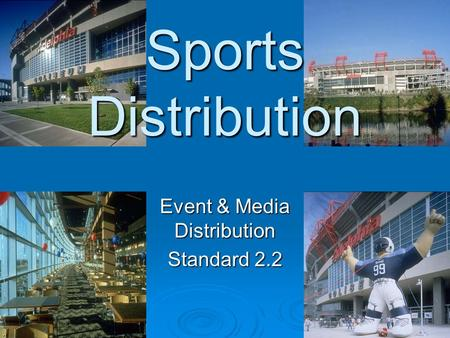 Sports Distribution Event & Media Distribution Standard 2.2.