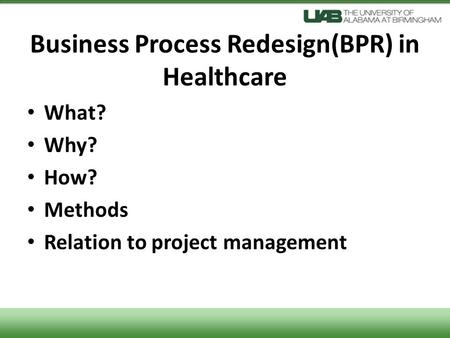 Business Process Redesign(BPR) in Healthcare