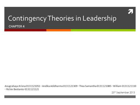 Contingency Theories in Leadership