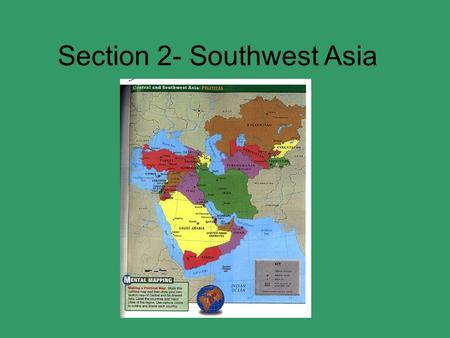 Section 2- Southwest Asia