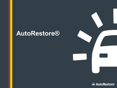 1 AutoRestore®. 2 Agenda - Business & Heritage - Customer Journey - Scope of work -Technical Overview - Net Promoter Score (NPS) - Summary & Close.