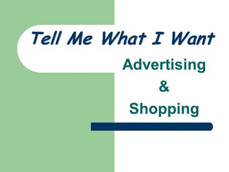 Tell Me What I Want Advertising & Shopping First Period advertisement.