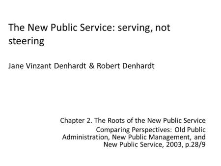 Chapter 2. The Roots of the New Public Service