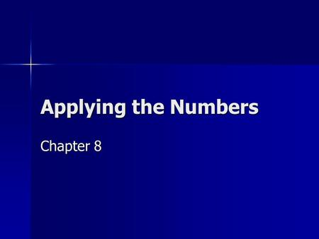 Applying the Numbers Chapter 8. 5 major trends Geographers find 5 trends when looking at world populations Geographers find 5 trends when looking at world.