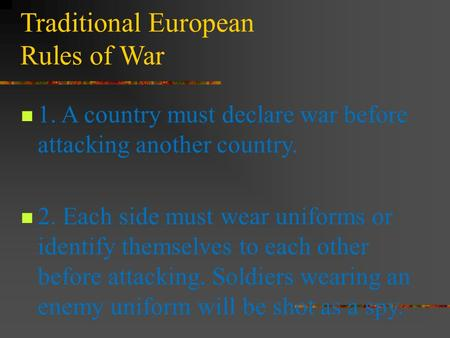 Traditional European Rules of War