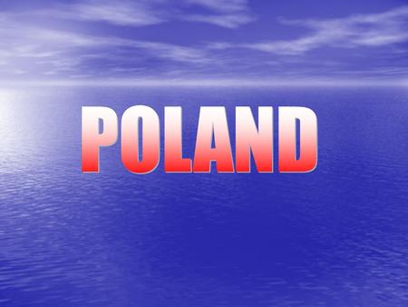 The total area of Poland is 312,679 square kilometres, making it the 69th largest country in the world and the 9th largest in Europe. Poland has a population.