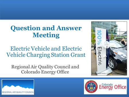 Question and Answer Meeting Electric Vehicle and Electric Vehicle Charging Station Grant Regional Air Quality Council and Colorado Energy Office Photo.