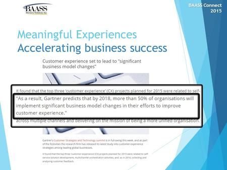 Meaningful Experiences Accelerating business success BAASS Connect 2015.