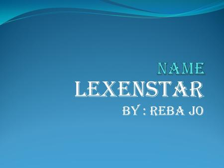 Lexenstar By : Reba Jo. Symbol of Lexenstar Sun Moon and Star symbols represents the family in the universe, the Sun is the Father figure, the Moon is.