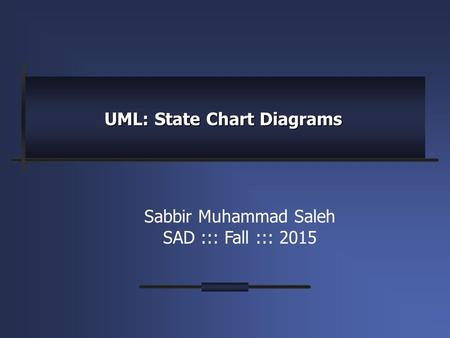 UML: State Chart Diagrams