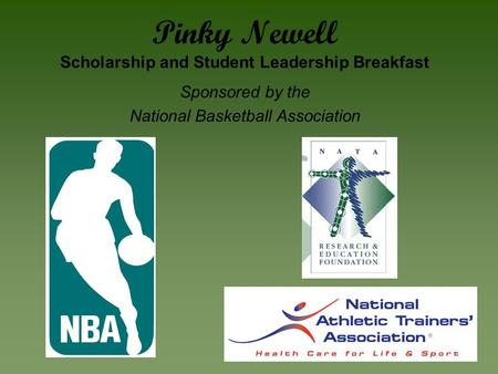 Pinky Newell Scholarship and Student Leadership Breakfast Sponsored by the National Basketball Association.