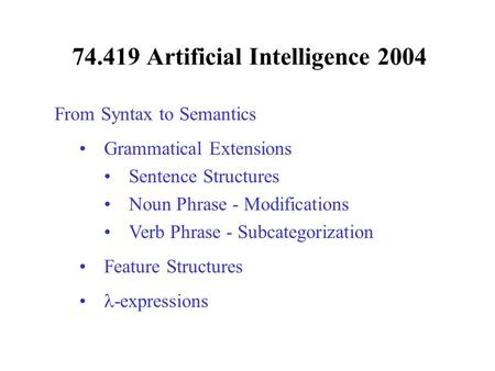 Artificial Intelligence 2004