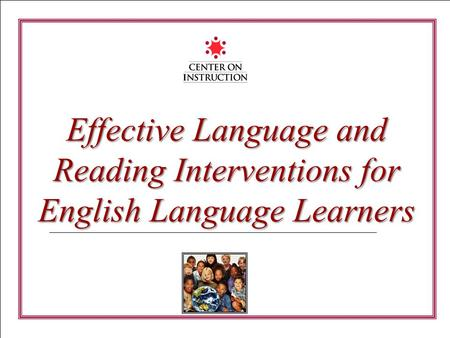 Effective Language and Reading Interventions for English Language Learners.