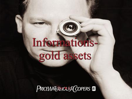 PwC Informations- gold assets. 2 Introduction 3 Central and Eastern EuropeGlobal Number of companies that have been victims of economic crime in the.