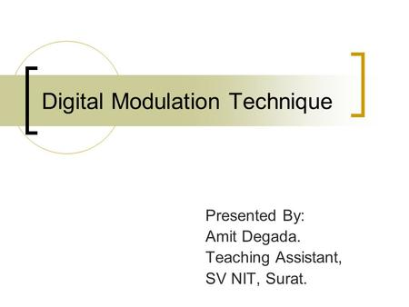 Digital Modulation Technique