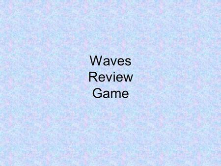 "Waves Review Game. What section of the ear is responsible for ""capturing"" vibrations? Outer ear."
