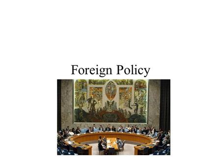 Foreign Policy. Polarity Unipolar Bipolar Multipolar Supportership.
