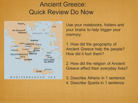 Ancient Greece: Quick Review Do Now