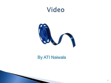 IT2002 ATI Naiwala 1 By ATI Naiwala. IT2002 ATI Naiwala Combination of time Variant Image and Sound – Most realistic media Dynamic Huge data size(Very.