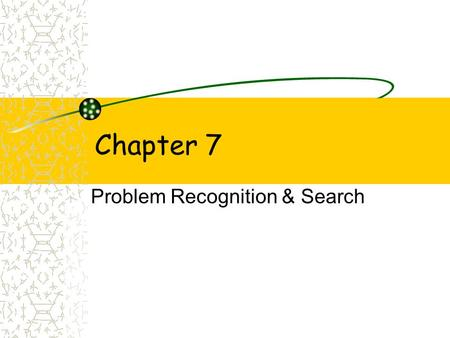 Problem Recognition & Search