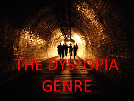 THE DYSTOPIA GENRE. THEMES OF THE DYSTOPIA GENRE Narratives take place in the aftermath of a disaster Most post-apocalyptic 'disasters' have a man- made.