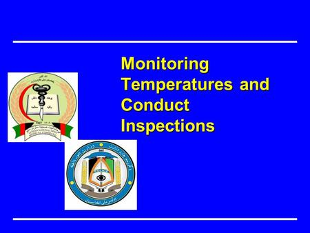 Monitoring Temperatures and Conduct Inspections