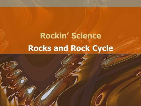 Rockin' Science Rocks and Rock Cycle.