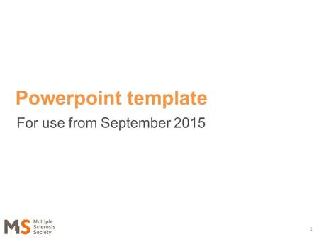 For use from September 2015 1 Powerpoint template.